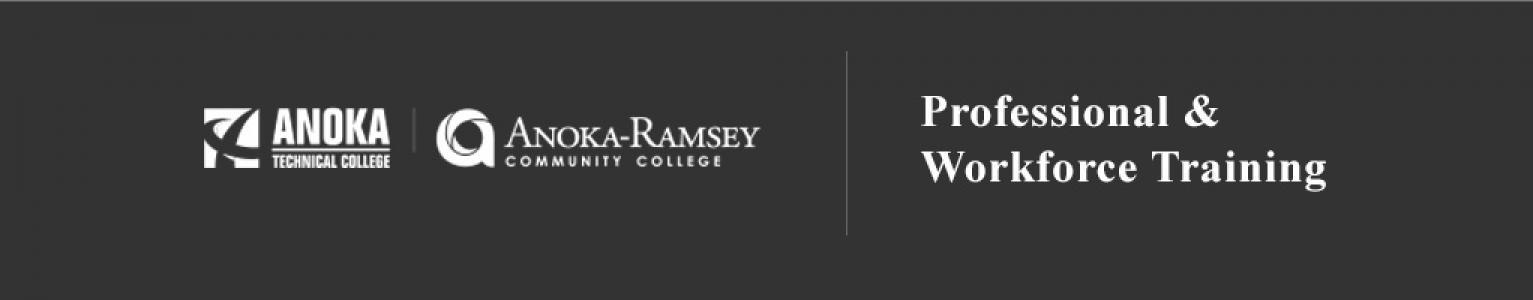 Anoka-Ramsey Community & Anoka Technical Colleges - Professional & Workforce Training